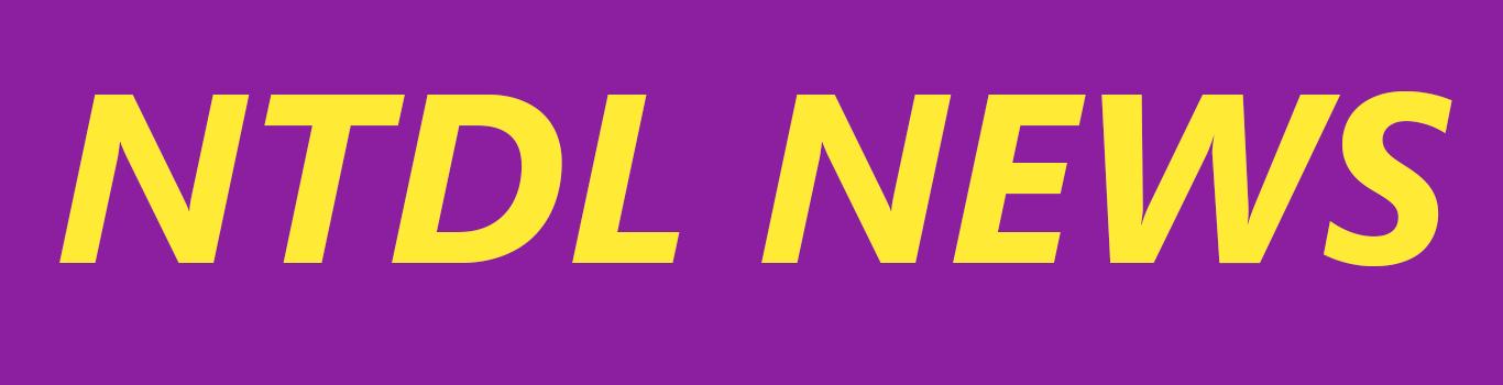 NTDL NEWS