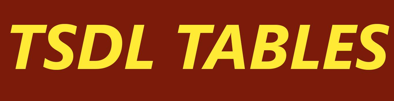 TSDL TABLES
